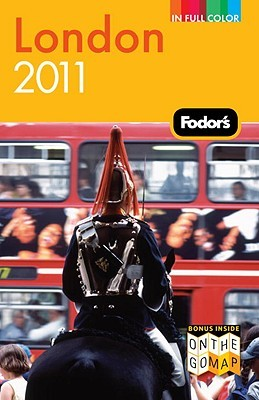 Fodor's London 2011 by Fodor's Travel Publications...