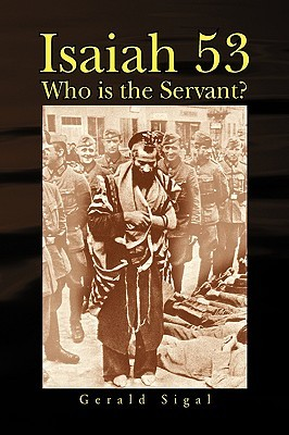 Isaiah 53: Who Is the Servant?