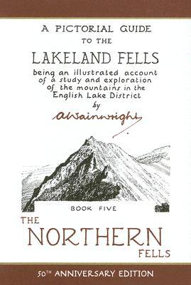 The Northern Fells by Alfred Wainwright