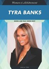 Tyra Banks: Model and Talk Show Host
