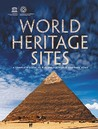 World Heritage Sites: A Complete Guide to 878 UNESCO World Heritage Sites