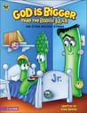 God Is Bigger Than the Boogie Man: And Other Bedtime Stories