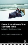 Eternal Sunshine of the Spotless Mind by Christopher Grau