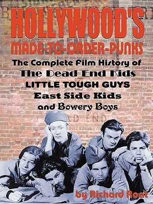 Hollywood's Made To Order Punks by Richard Roat