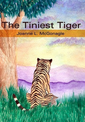 The Tiniest Tiger by Joanne McGonagle