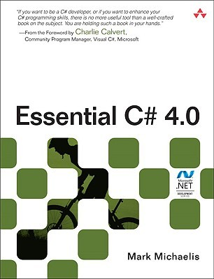 Essential C# 4.0 (3rd Edition) by Mark Michaelis