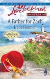 A Father For Zach (Lighthouse Lane #4)