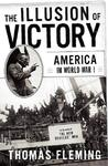 The Illusion of Victory: America in World War I