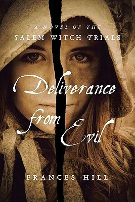 Deliverance from Evil by Frances Hill