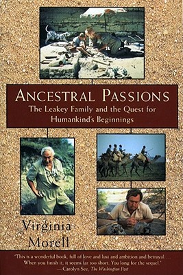 Ancestral Passions by Virginia Morell