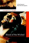 Blood of the Wicked (Chief Inspector Mario Silva #1)