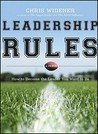 Leadership Rules: How to Become the Leader You Want to Be