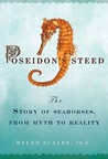 Poseidon's Steed: The Story of Seahorses, from Myth to Reality
