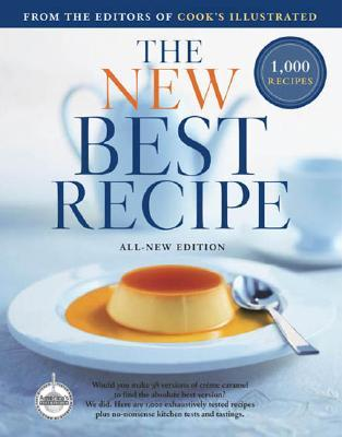 The New Best Recipe by Cook's Illustrated Magazine