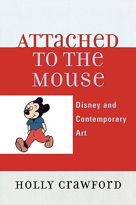 Attached to the Mouse by Holly Crawford