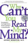 Why Can't You Read My Mind? by Jeffrey Bernstein