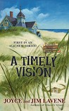 A Timely Vision (A Missing Pieces Mystery #1)