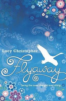 Flyaway by Lucy Christopher