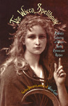 The Wicca Spellbook: A Witch's Collection of Wiccan Spells, Potions, and Recipes