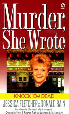 Knock 'em Dead by Jessica Fletcher