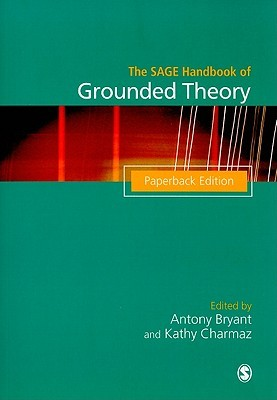 The Sage Handbook of Grounded Theory by Antony Bryant