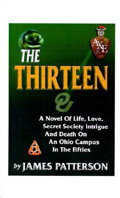 The Thirteen by James   Patterson