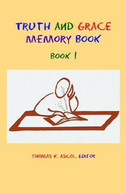 Truth and Grace Memory Book: Book 1