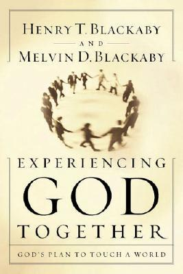 Experiencing God Together: God's Plan to Touch Your World