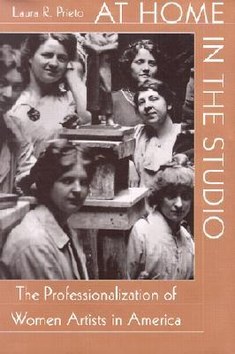 At Home in the Studio: The Professionalization of Women Artists in America