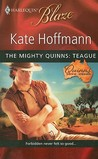 The Mighty Quinns: Teague (The Mighty Quinns, #14)
