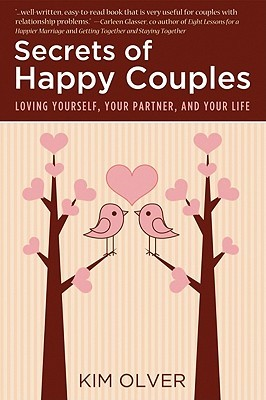 Secrets of Happy Couples by Kim Olver