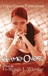 Game Over: Triple Crown Publications Presents