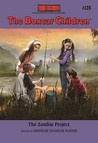 The Zombie Project (The Boxcar Children Mysteries #128)