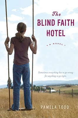 The Blind Faith Hotel by Pamela  Todd