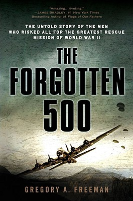 The Forgotten 500 by Gregory A. Freeman