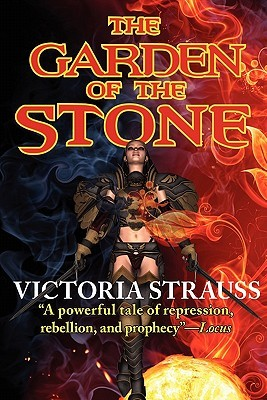 The Garden of the Stone by Victoria Strauss