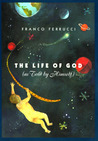 The Life of God (as Told by Himself)