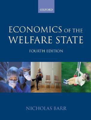 The Economics of the Welfare State by Nicholas Barr