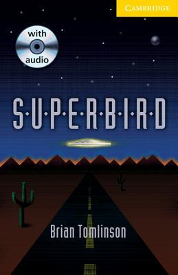 Superbird Level 2 Book with Audio CD Pack by Brian Tomlinson