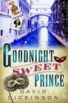 Goodnight Sweet Prince (Lord Francis Powerscourt, #1)