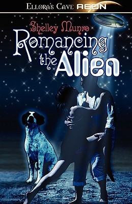 Romancing the Alien by Shelley Munro