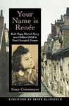 Your Name Is Renee: Ruth Kapp Hartz's Story as a Hidden Child in Nazi-Occupied France