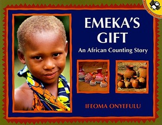 Emeka's Gift ; an African Counting Story (Picture Puffins)
