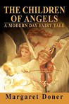 The Children of Angels: A Modern Day Fairy Tale