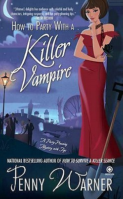 How to Party with a Killer Vampire (Party Planning, #4)