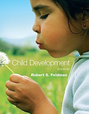 Child Development by Robert S. Feldman