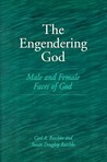 The Engendering God: Male and Female Faces of God