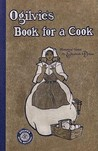 Ogilvie's Book for a Cook