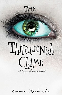The Thirteenth Chime by Emma  Michaels