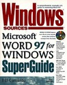 Windows Sources Microsoft Word 97 for Windows Superguide: With CDROM